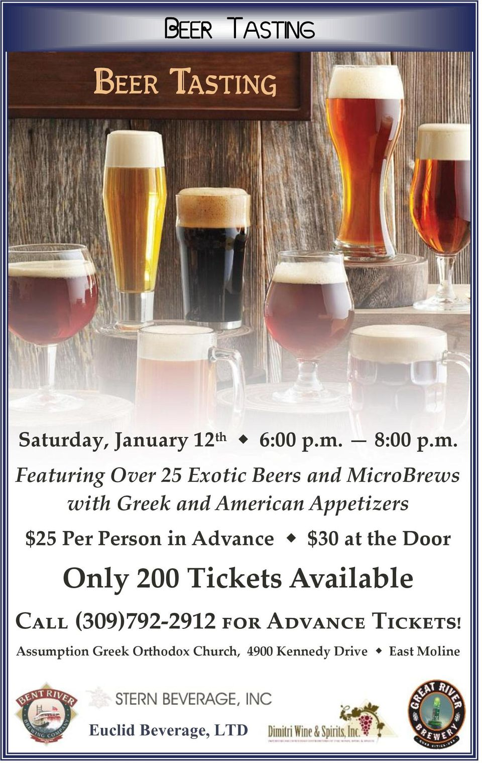 Featuring Over 25 Exotic Beers and MicroBrews with Greek and American Appetizers $25