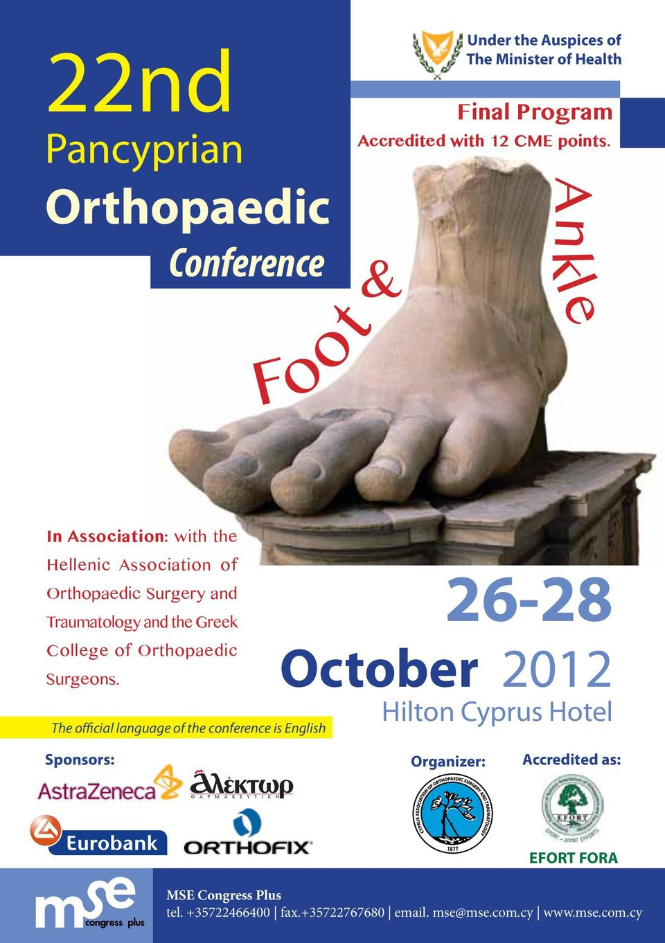 Surgery and Traumatology and the Greek College of Orthopaedic Surgeons.