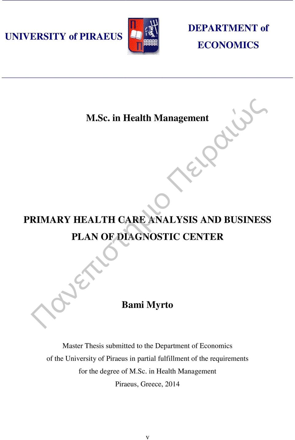CENTER Bami Myrto Master Thesis submitted to the Department of Economics of the