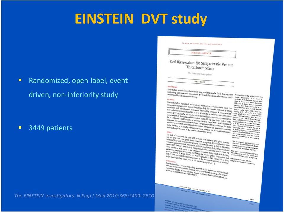 study 3449 patients The EINSTEIN