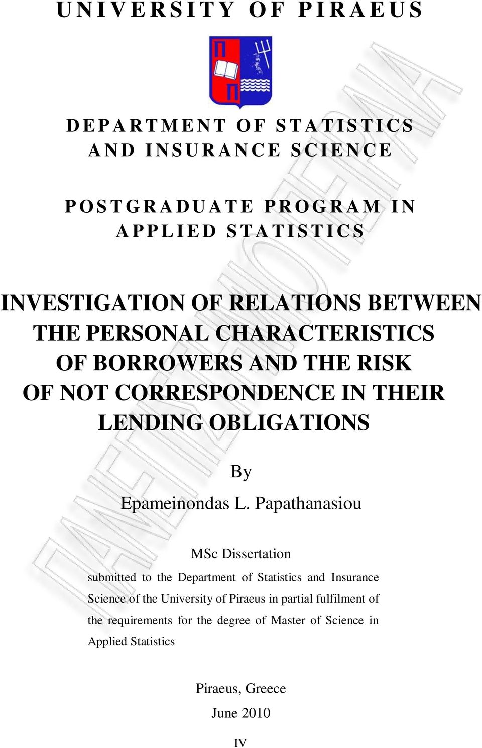 CORRESPONDENCE IN THEIR LENDING OBLIGATIONS By Epameinondas L.