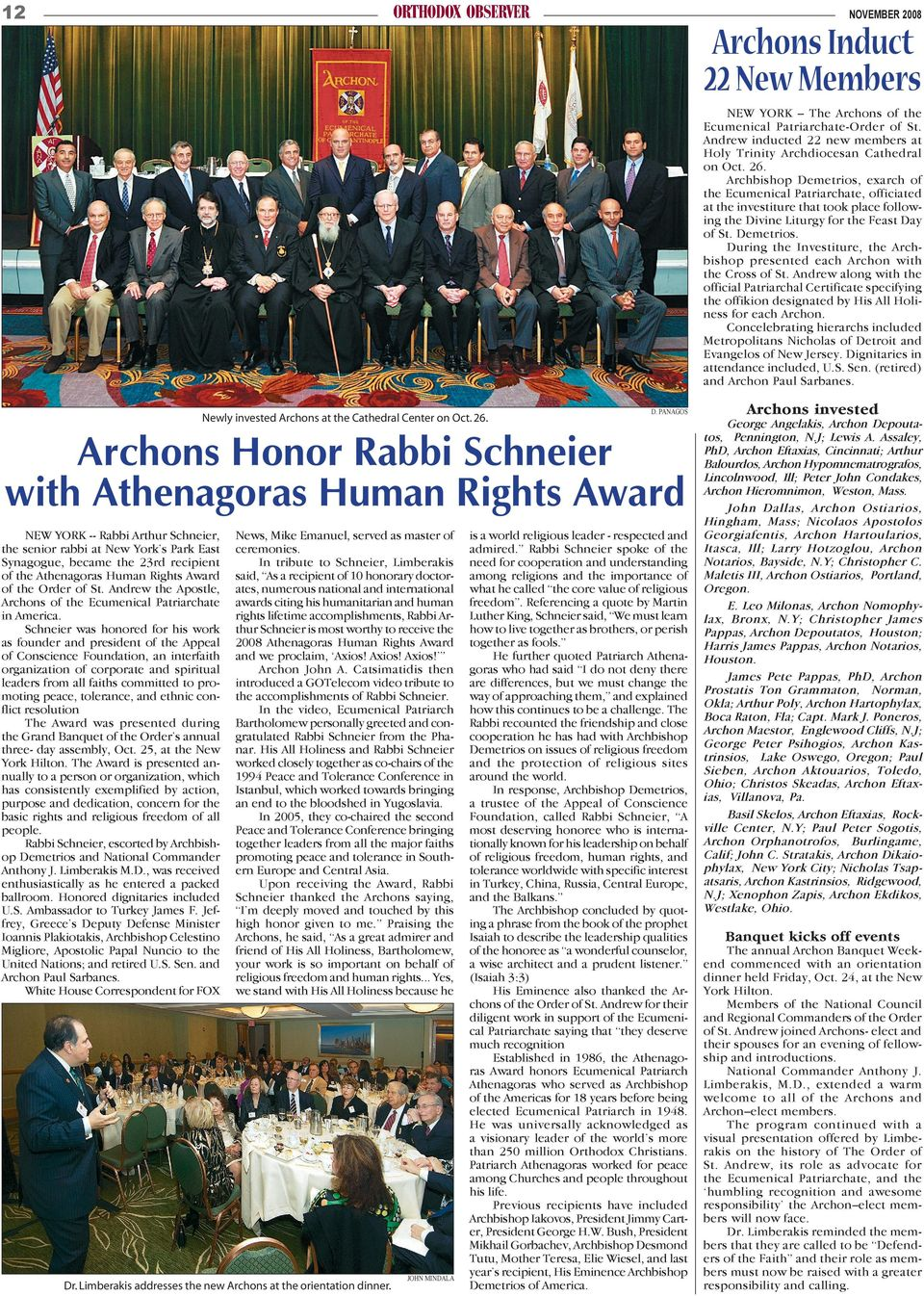 Human Rights Award of the Order of St. Andrew the Apostle, Archons of the Ecumenical Patriarchate in America.