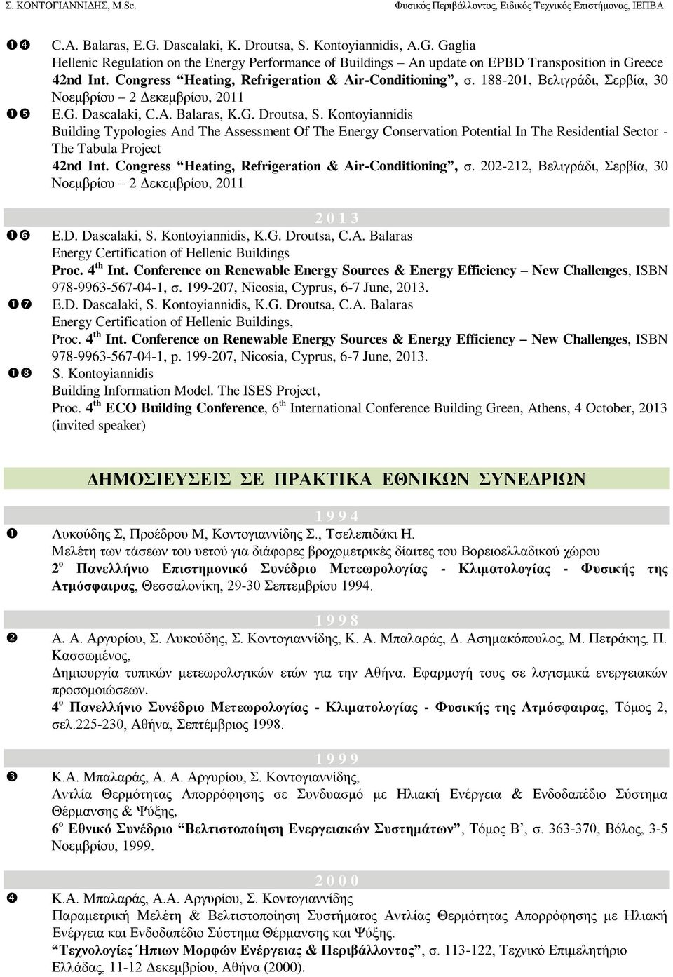 Kontoyiannidis Building Typologies And The Assessment Of The Energy Conservation Potential In The Residential Sector - The Tabula Project 42nd Int.