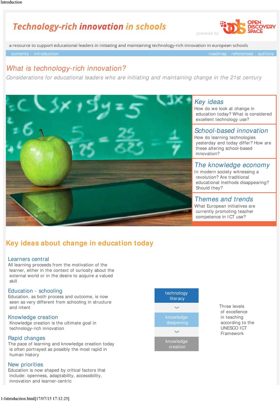 School-based innovation How do learning technologies yesterday and today differ? How are these altering school-based innovation? The knowledge economy In modern society witnessing a revolution?