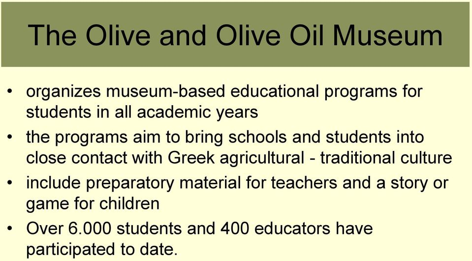 Greek agricultural - traditional culture include preparatory material for teachers and a