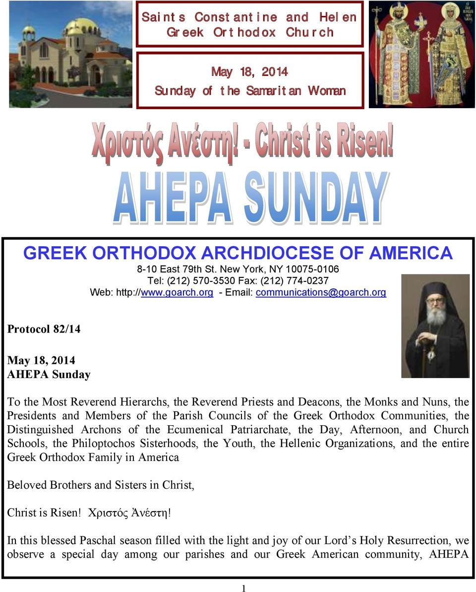 org Protocol 82/14 May 18, 2014 AHEPA Sunday To the Most Reverend Hierarchs, the Reverend Priests and Deacons, the Monks and Nuns, the Presidents and Members of the Parish Councils of the Greek