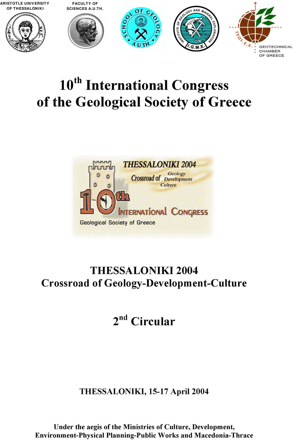 10 th International Congress of the Geological Society of Greece THESSALONIKI 2004