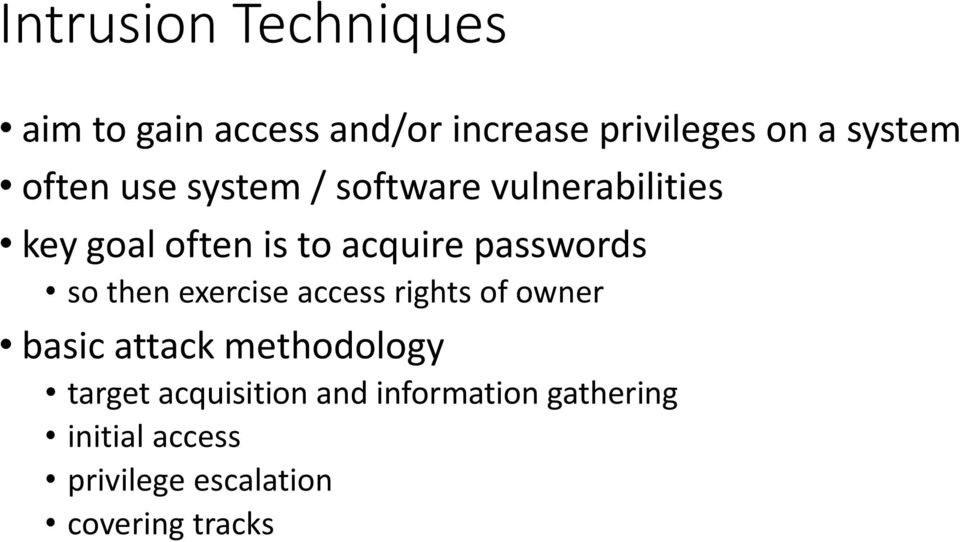 passwords so then exercise access rights of owner basic attack methodology
