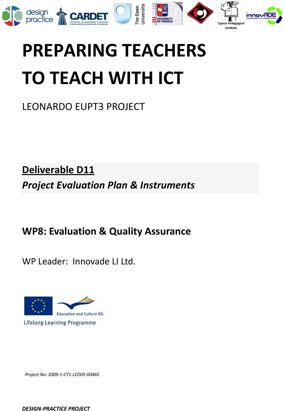 Instruments WP8: Evaluation & Quality Assurance WP Leader: