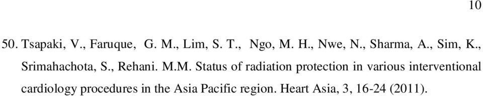 M. Status of radiation protection in various interventional