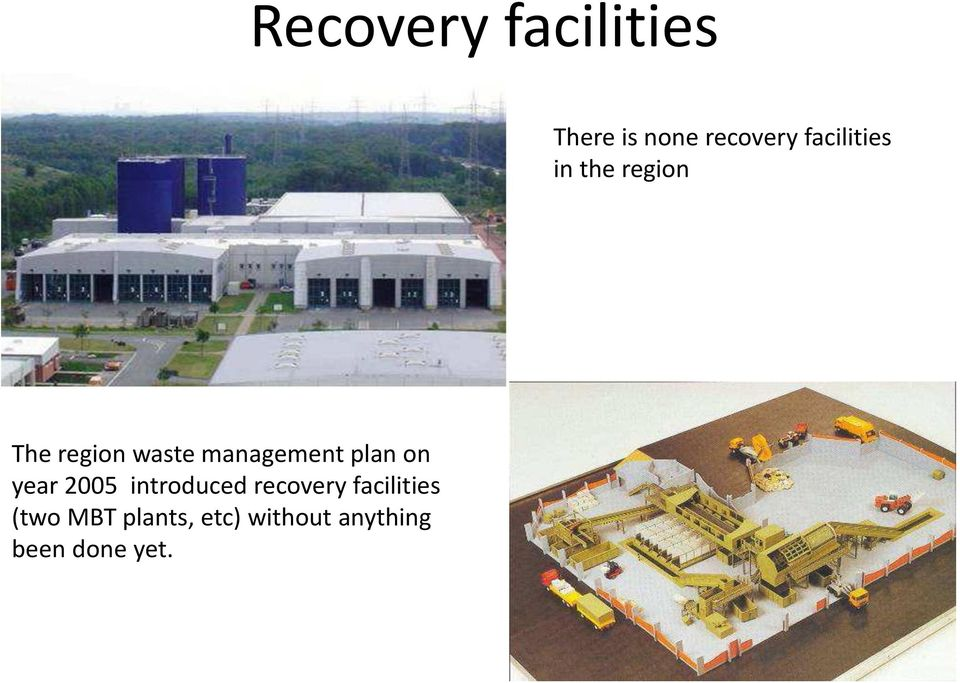 management plan on year 2005 introduced recovery