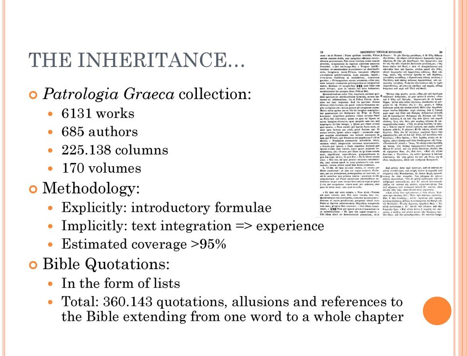 integration => experience Estimated coverage >95% Bible Quotations: In the form of lists