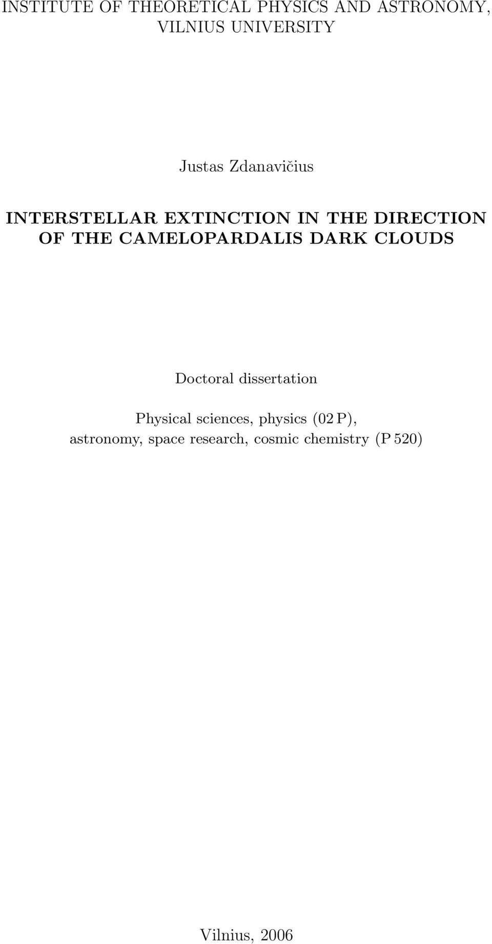 CAMELOPARDALIS DARK CLOUDS Doctoral dissertation Physical sciences,