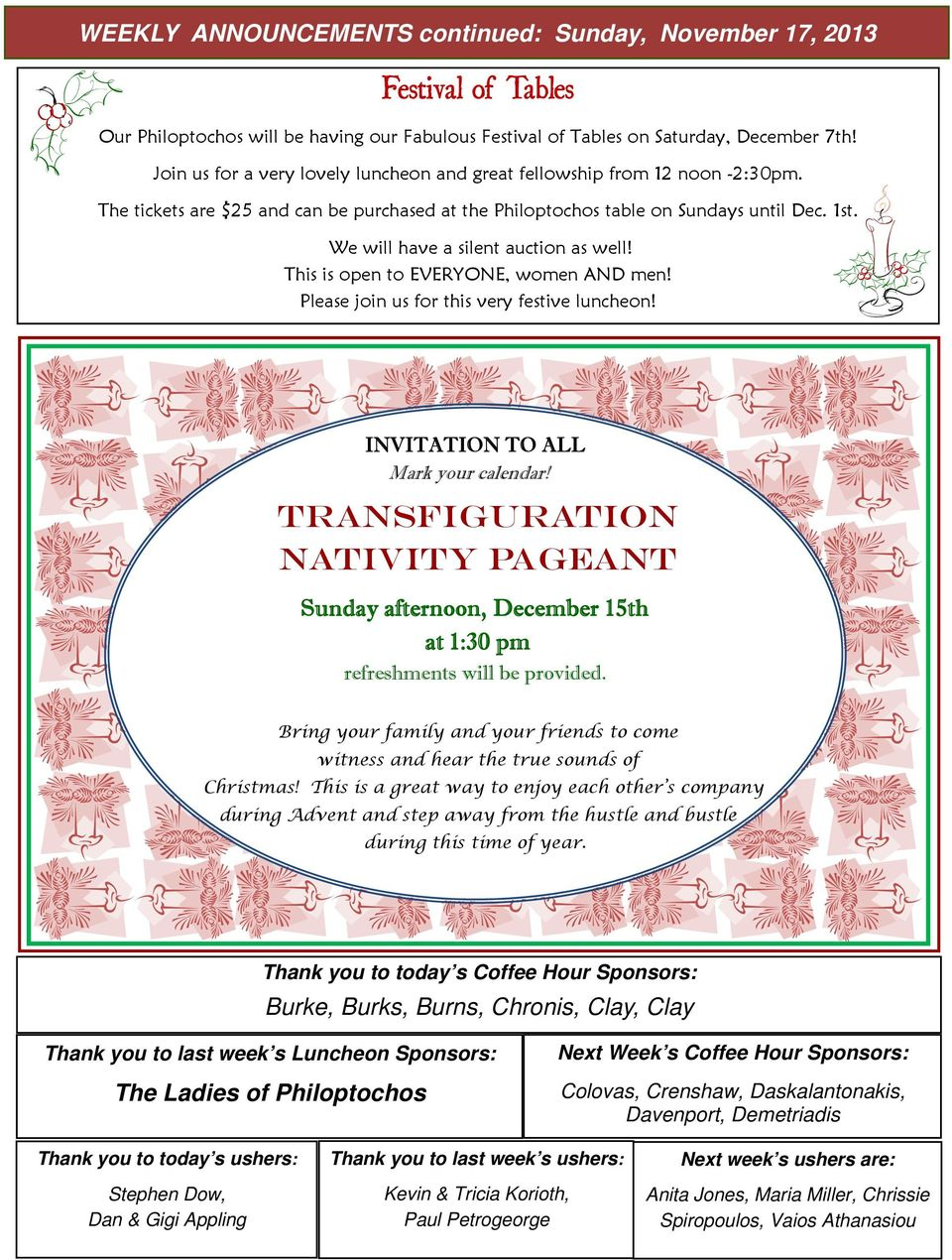 We will have a silent auction as well! This is open to EVERYONE, women AND men! Please join us for this very festive luncheon! INVITATION TO ALL Mark your calendar!