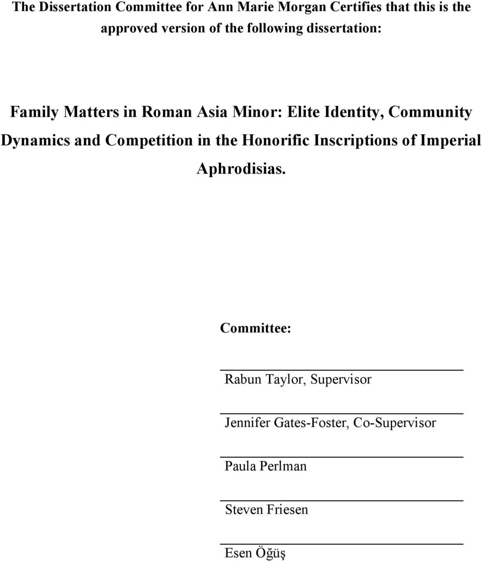 Dynamics and Competition in the Honorific Inscriptions of Imperial Aphrodisias.