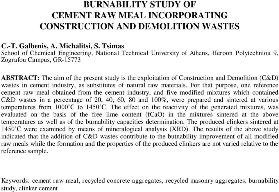 Construction and Demolition (C&D) wastes in cement industry, as substitutes of natural raw materials.