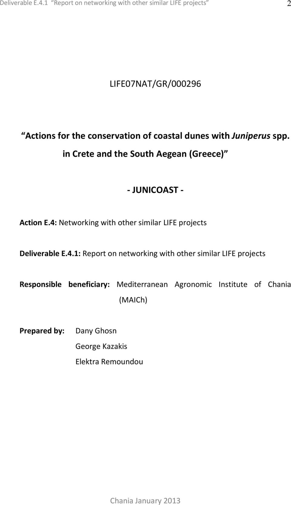 with Juniperus spp. in Crete and the South Aegean (Greece) - JUNICOAST - Action E.
