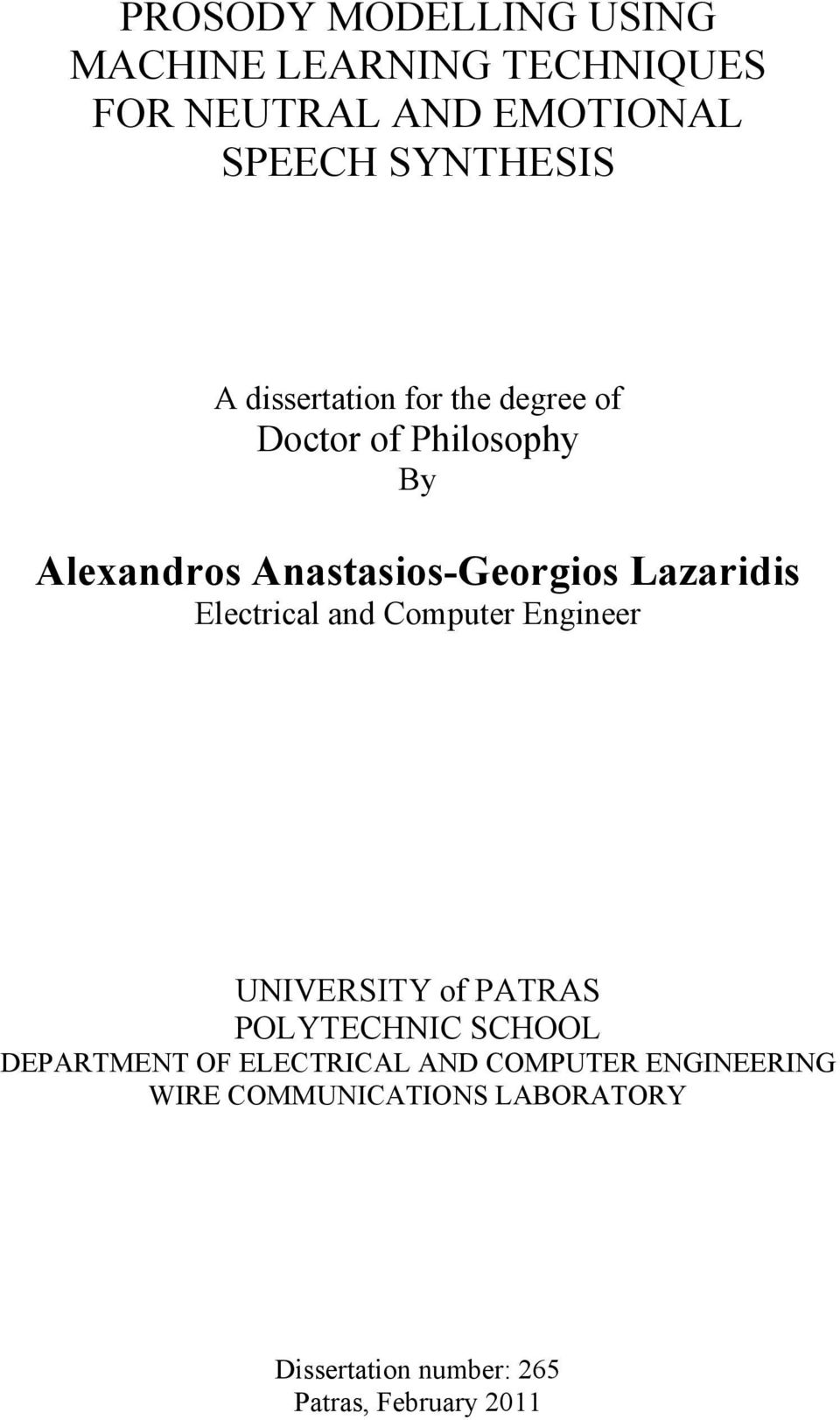 Electrical and Computer Engineer UNIVERSITY of PATRAS POLYTECHNIC SCHOOL DEPARTMENT OF ELECTRICAL