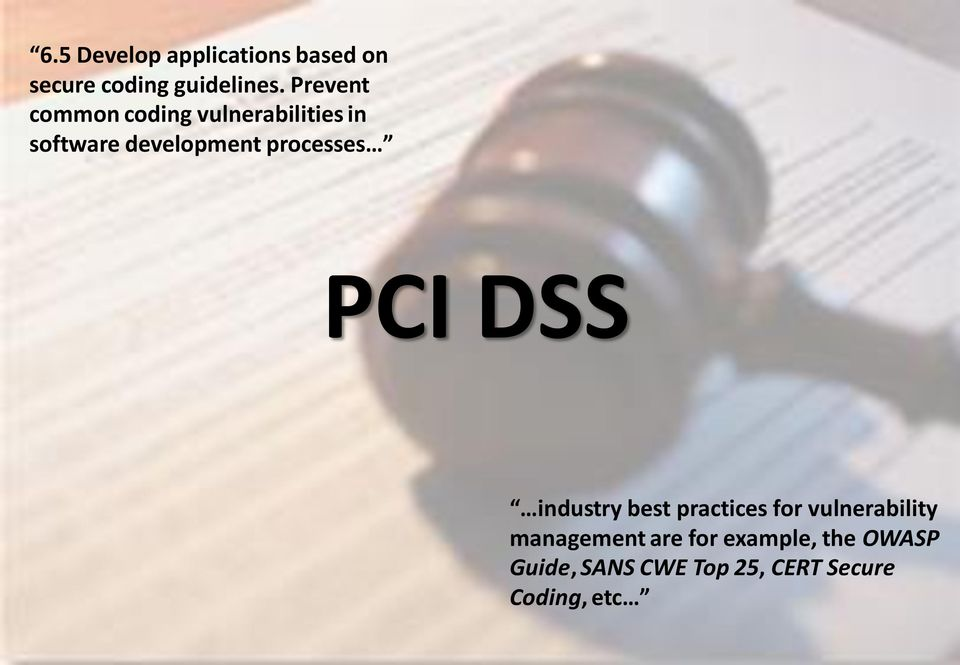 processes PCI DSS industry best practices for vulnerability