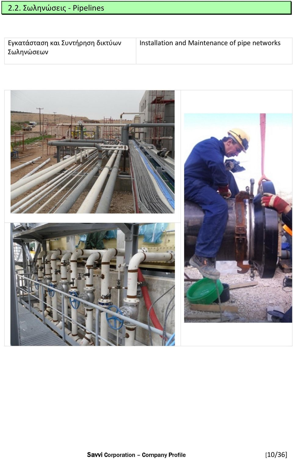 Installation and Maintenance of pipe