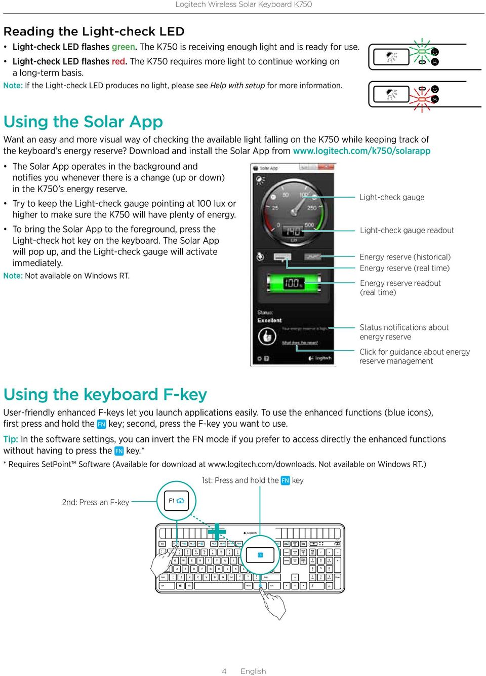Using the Solar App Want an easy and more visual way of checking the available light falling on the K750 while keeping track of the keyboard s energy reserve?