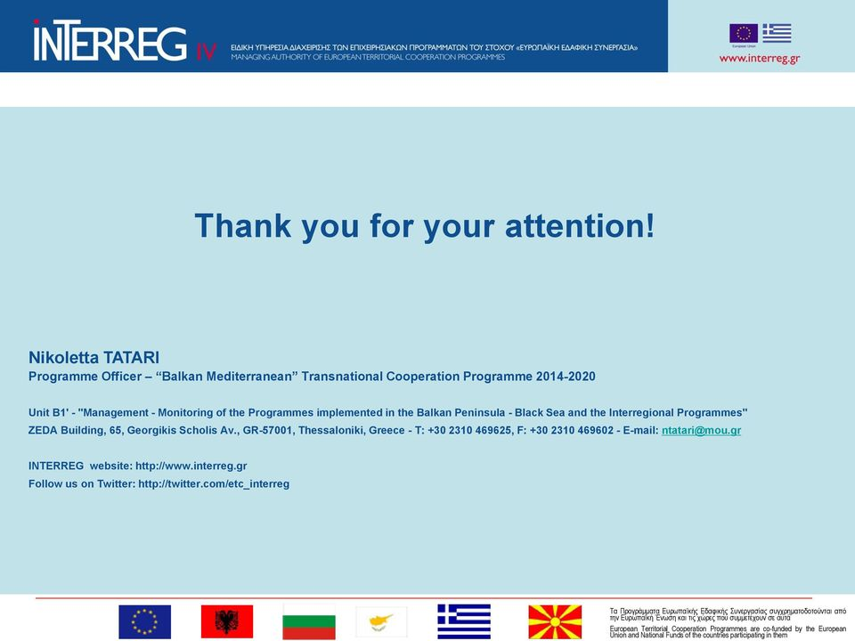 "- Monitoring of the Programmes implemented in the Balkan Peninsula - Black Sea and the Interregional Programmes"" ZEDA"
