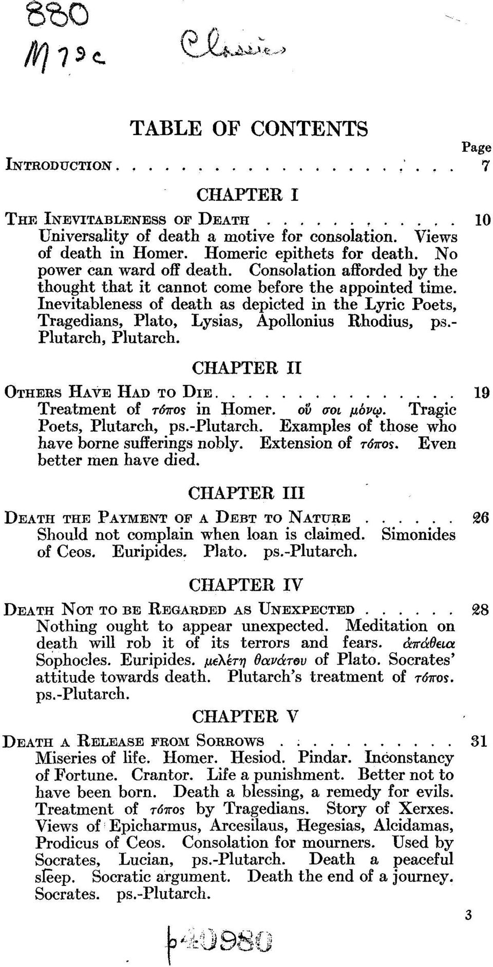 Inevitableness of death as depicted in the Lyric Poets, Tragedians, Plato, Lysias, Apollonius Rhodius, ps.- Plutarch, Plutarch.