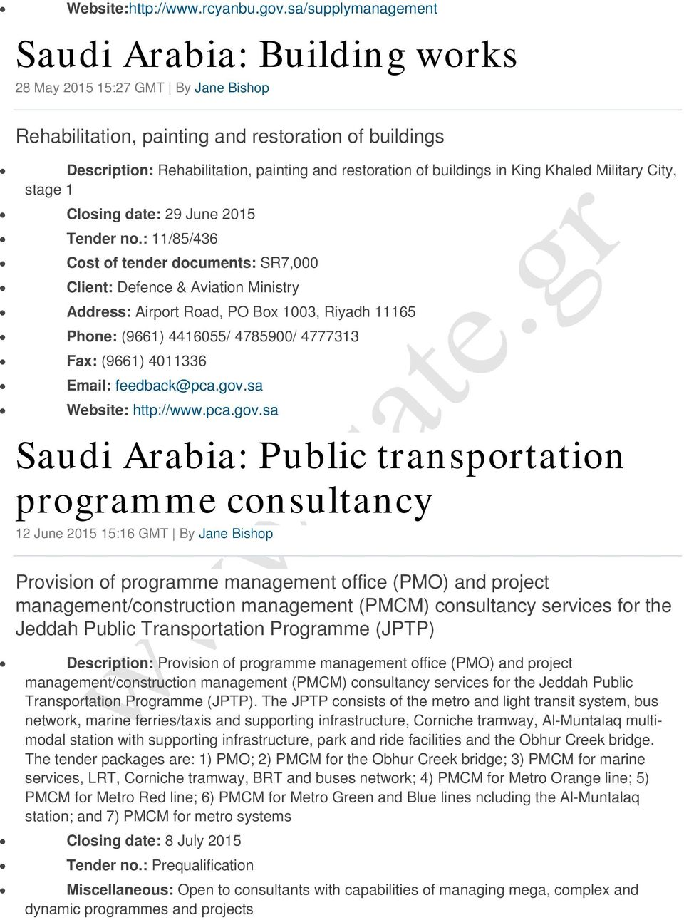 buildings in King Khaled Military City, stage 1 Closing date: 29 June 2015 Tender no.
