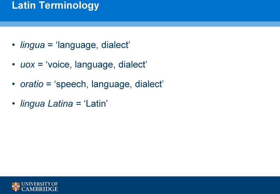 language, dialect oratio =