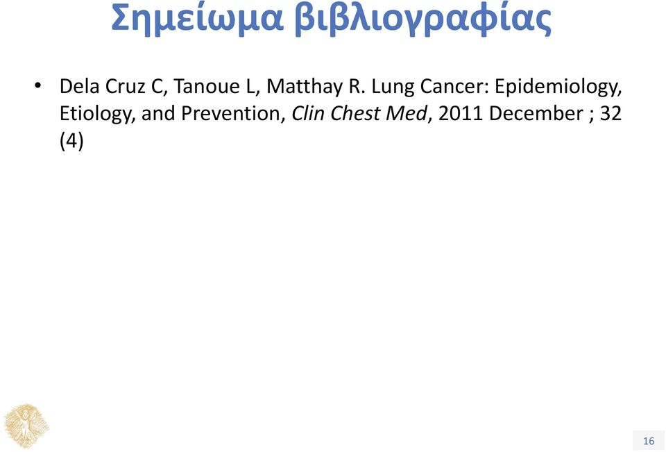 Lung Cancer: Epidemiology, Etiology,