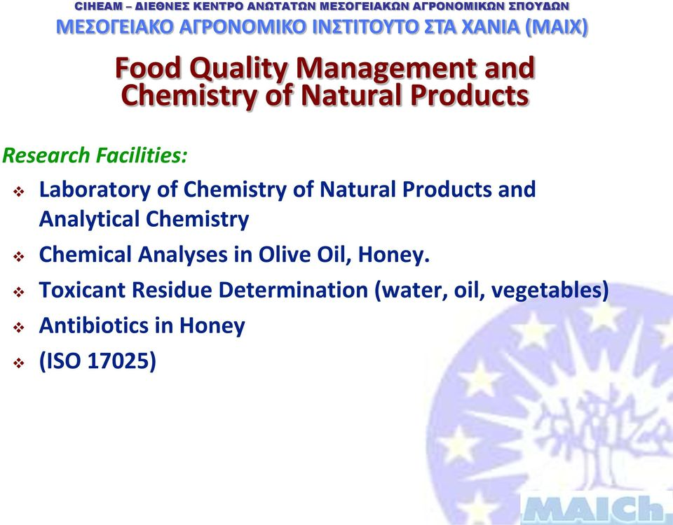Analytical Chemistry Chemical Analyses in Olive Oil, Honey.
