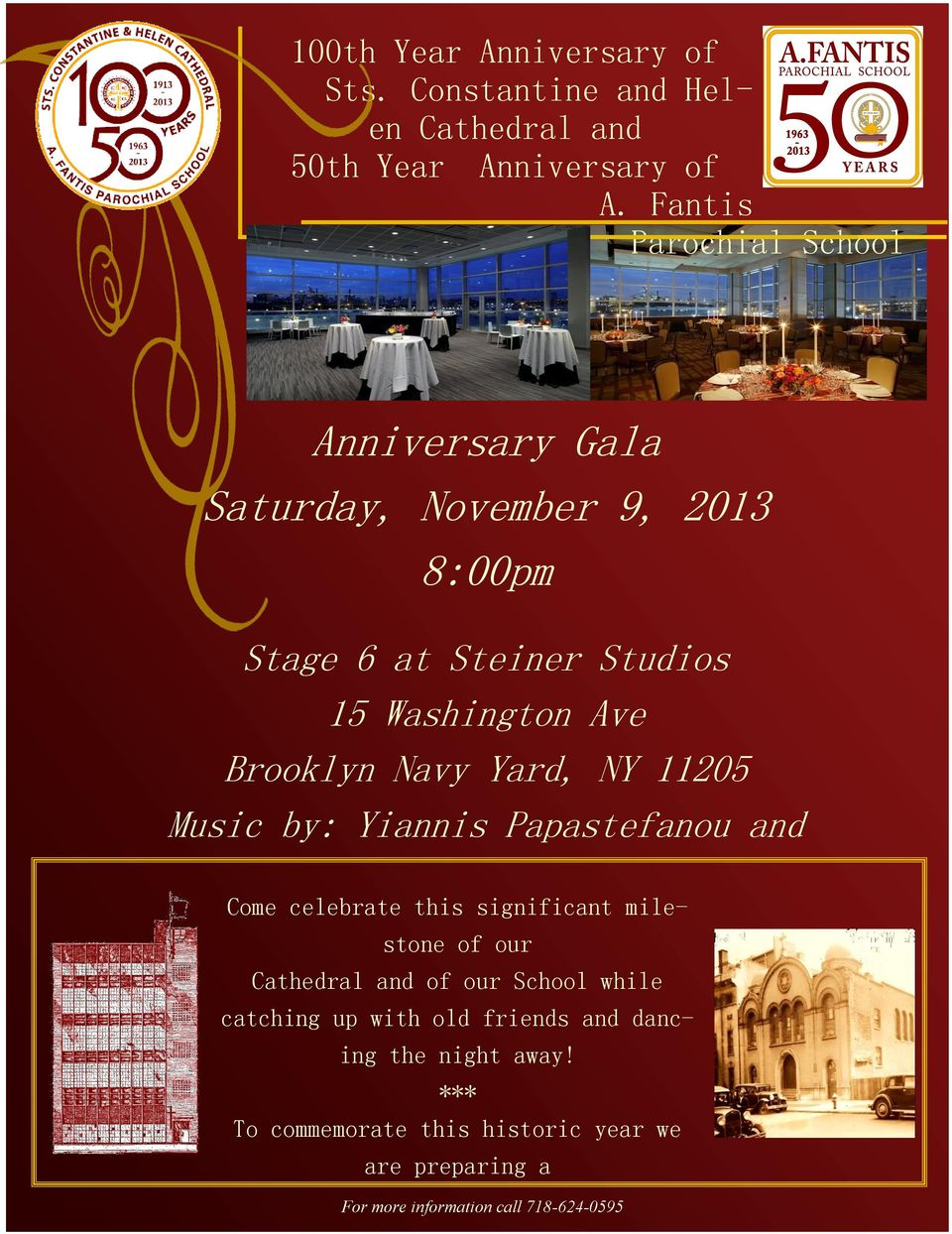 Navy Yard, NY 11205 Music by: Yiannis Papastefanou and Come celebrate this significant milestone of our Cathedral and of our