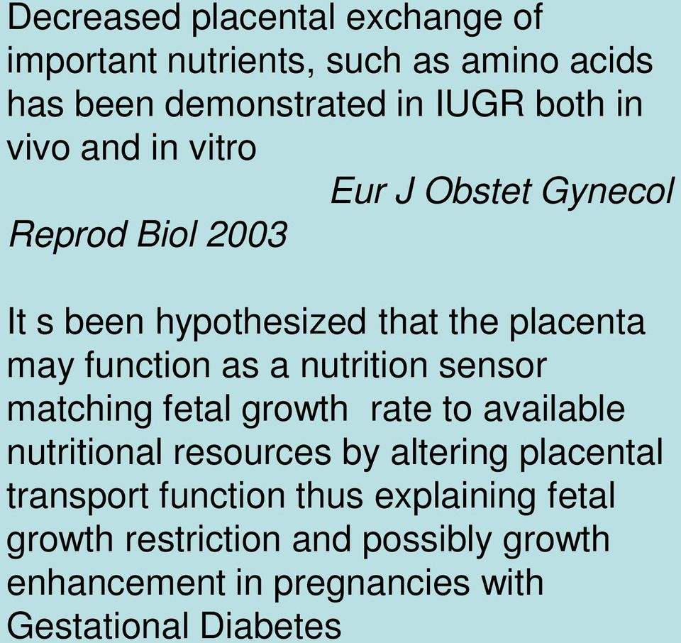 nutrition sensor matching fetal growth rate to available nutritional resources by altering placental transport
