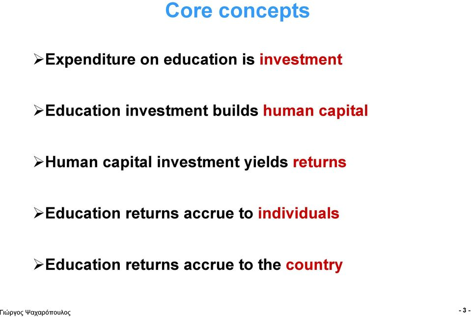 capital investment yields returns Education returns