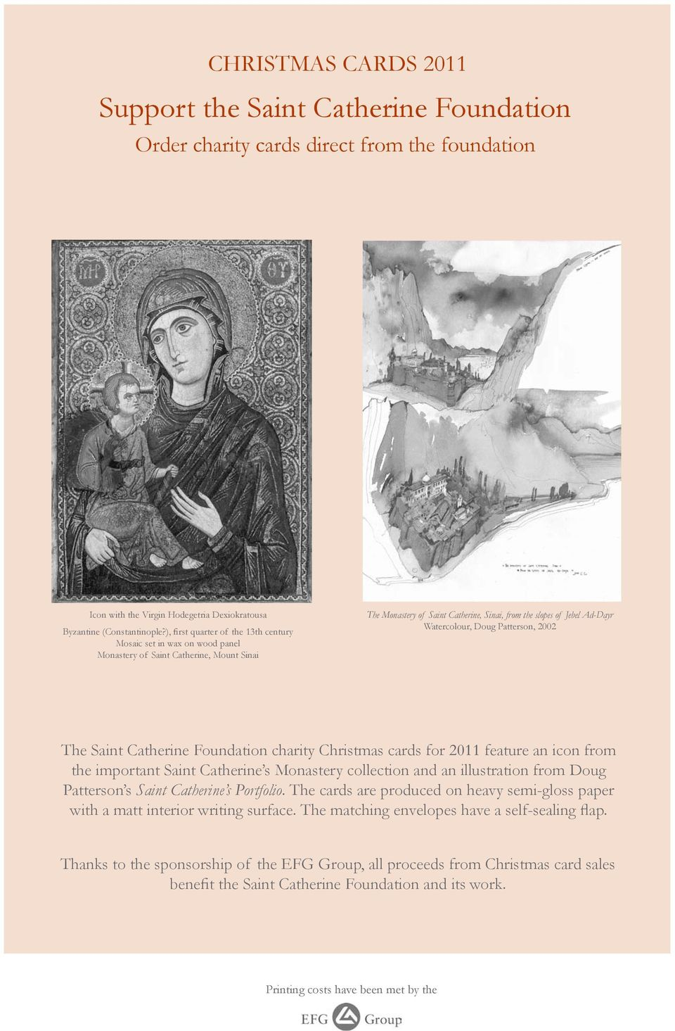 Doug Patterson, 2002 The Saint Catherine Foundation charity Christmas cards for 2011 feature an icon from the important Saint Catherine s Monastery collection and an illustration from Doug Patterson