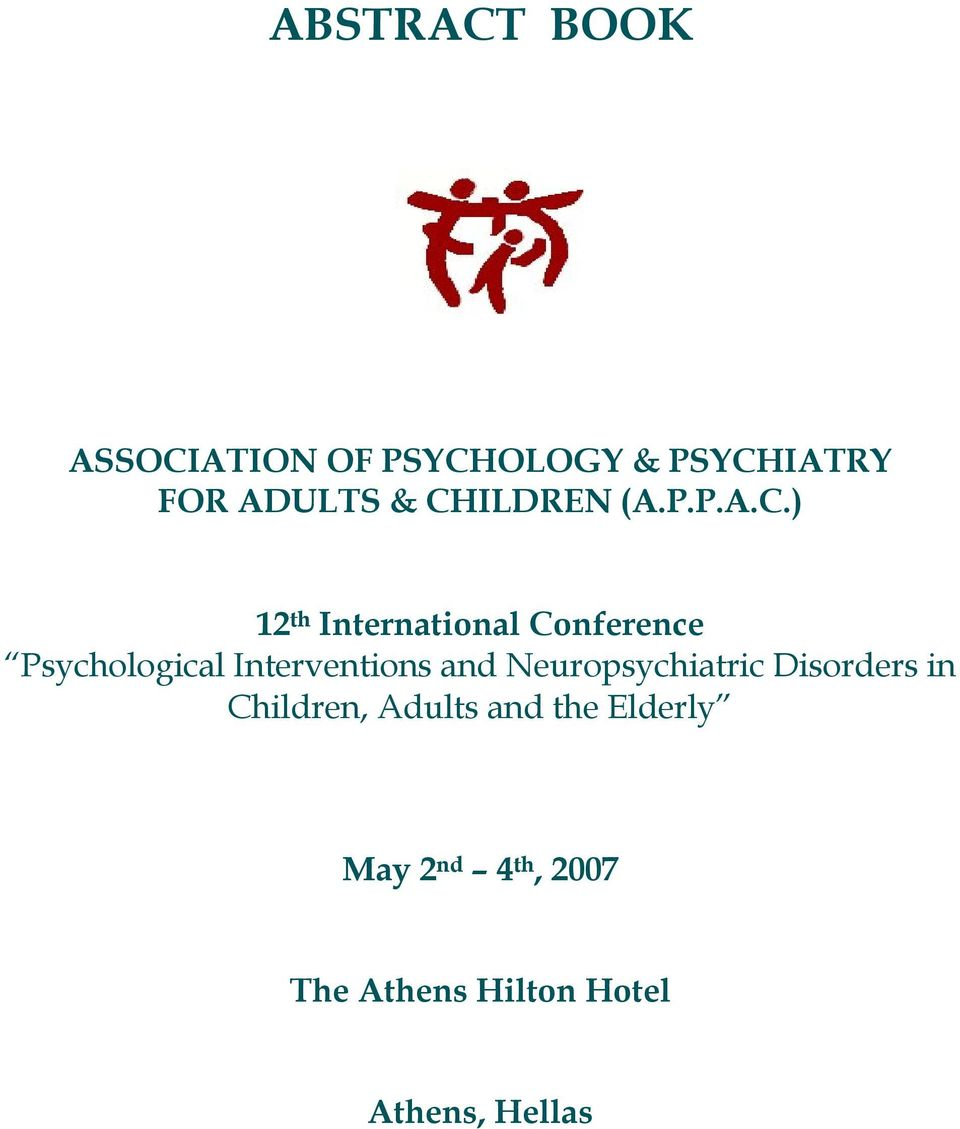 Interventions and Neuropsychiatric Disorders in Children, Adults