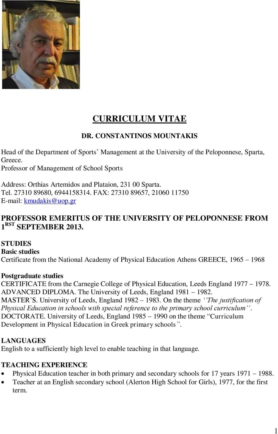 gr PROFESSOR EMERITUS OF THE UNIVERSITY OF PELOPONNESE FROM 1 RST SEPTEMBER 2013.