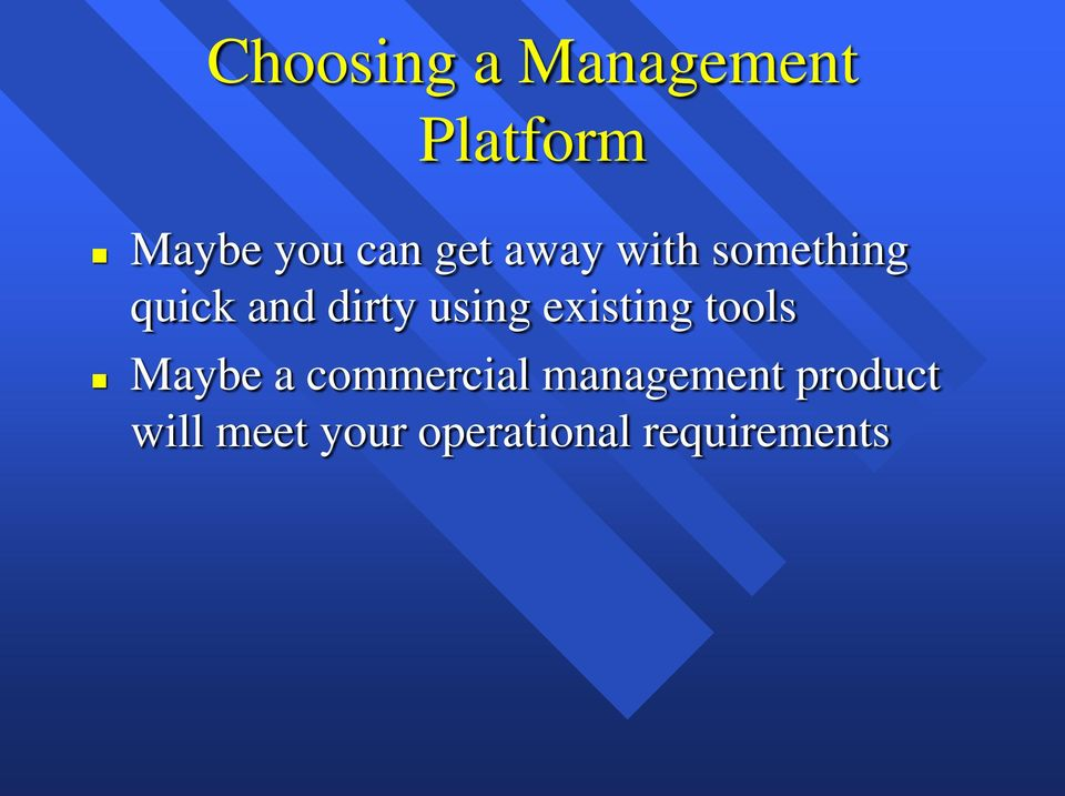 existing tools Maybe a commercial management