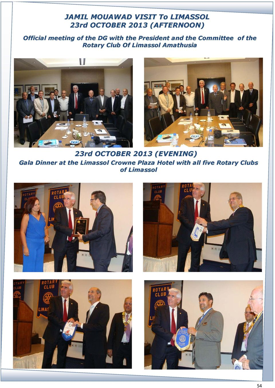 Club Of Limassol Amathusia 23rd OCTOBER 2013 (EVENING) Gala Dinner at