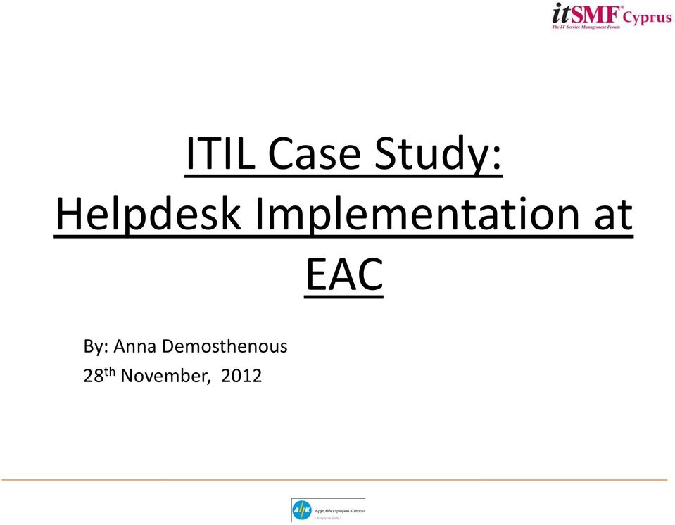 Implementation at EAC