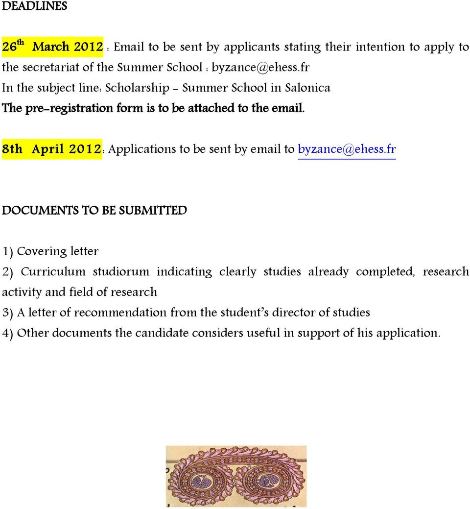 8th April 2012: Applications to be sent by email to byzance@ehess.