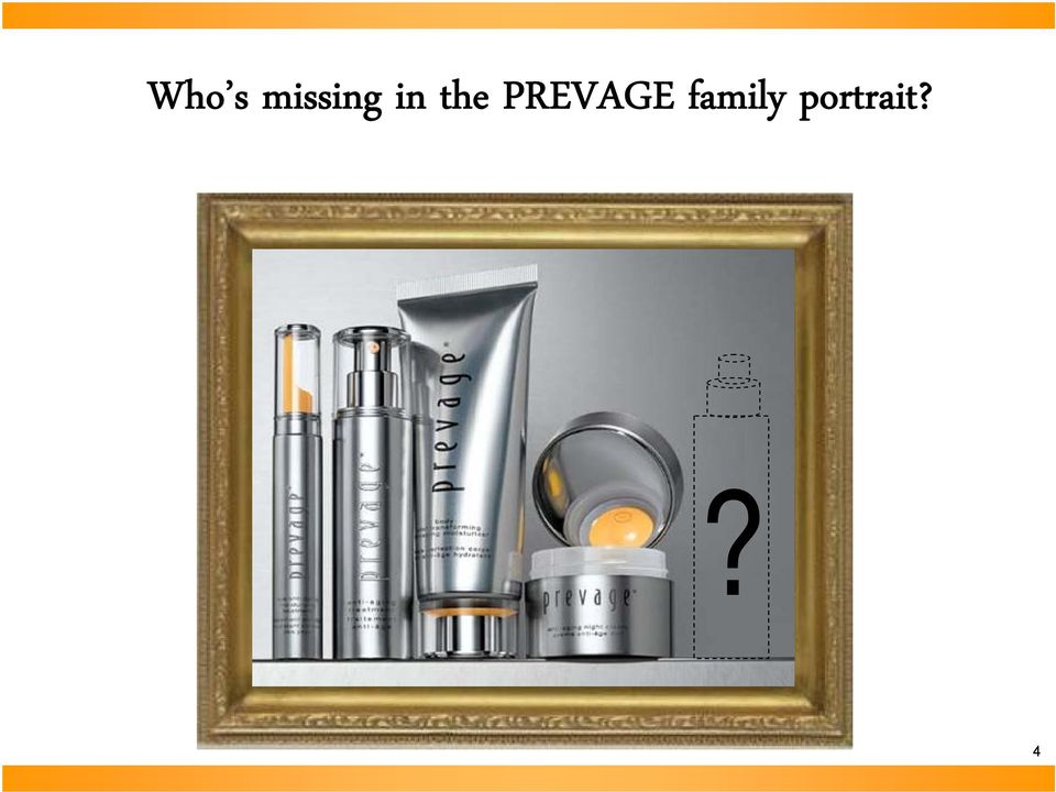 the PREVAGE