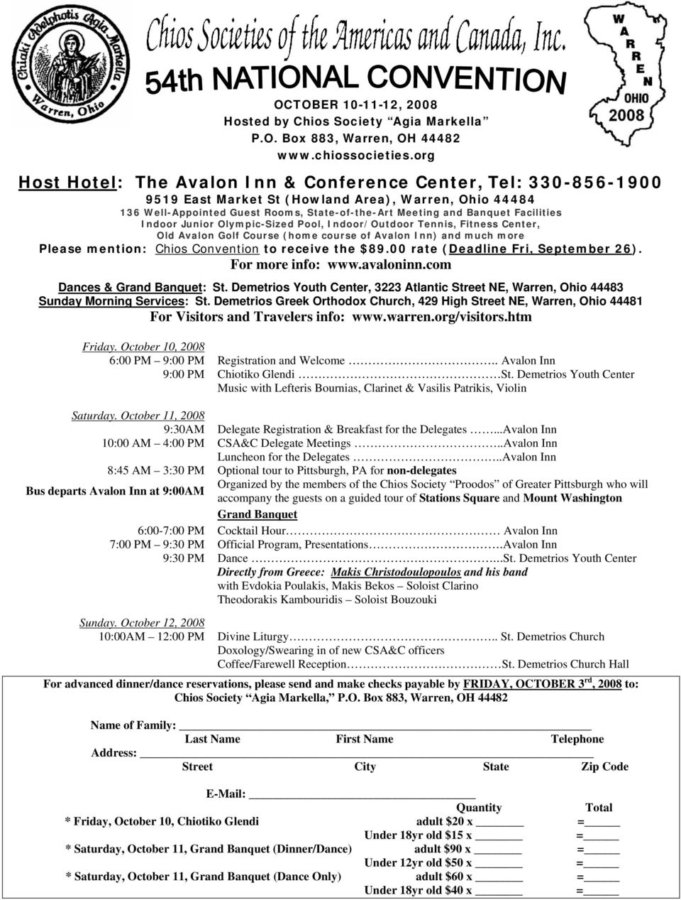 Convention to receive the $89.00 rate (Deadline Fri, September 26). For more info: www.avaloninn.com Dances & Grand Banquet: St.