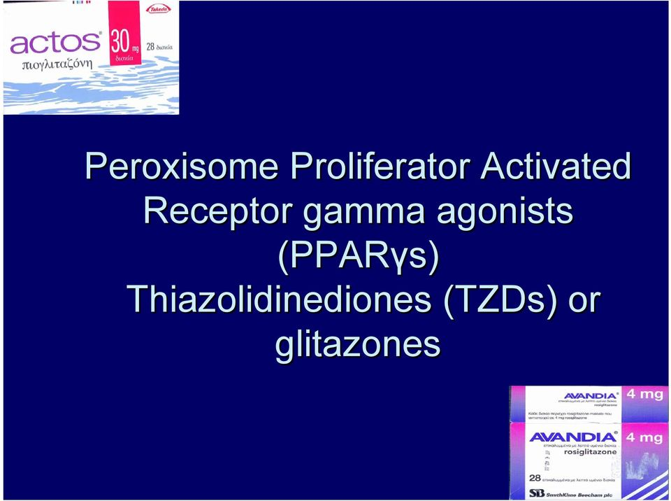 agonists (PPARγs)