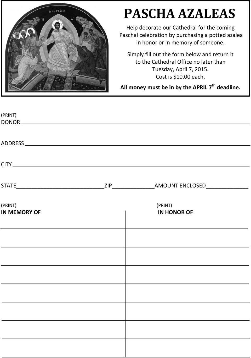 Simply fill out the form below and return it to the Cathedral Office no later than Tuesday, April 7,