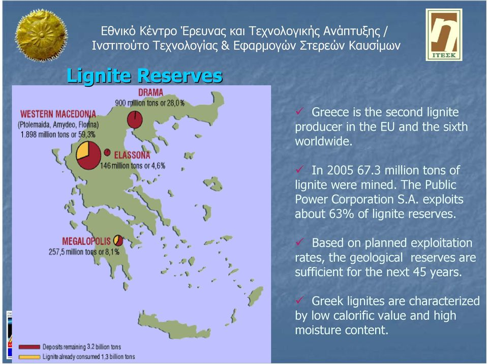 exploits about 63% of lignite reserves.