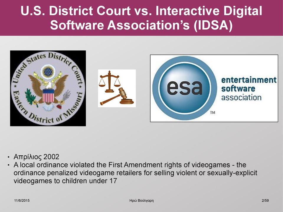 local ordinance violated the First Amendment rights of videogames -