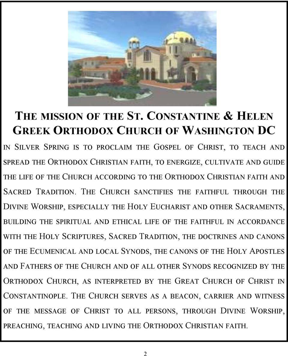 LIFE OF THE CHURCH ACCORDING TO THE ORTHODOX CHRISTIAN FAITH AND SACRED TRADITION.