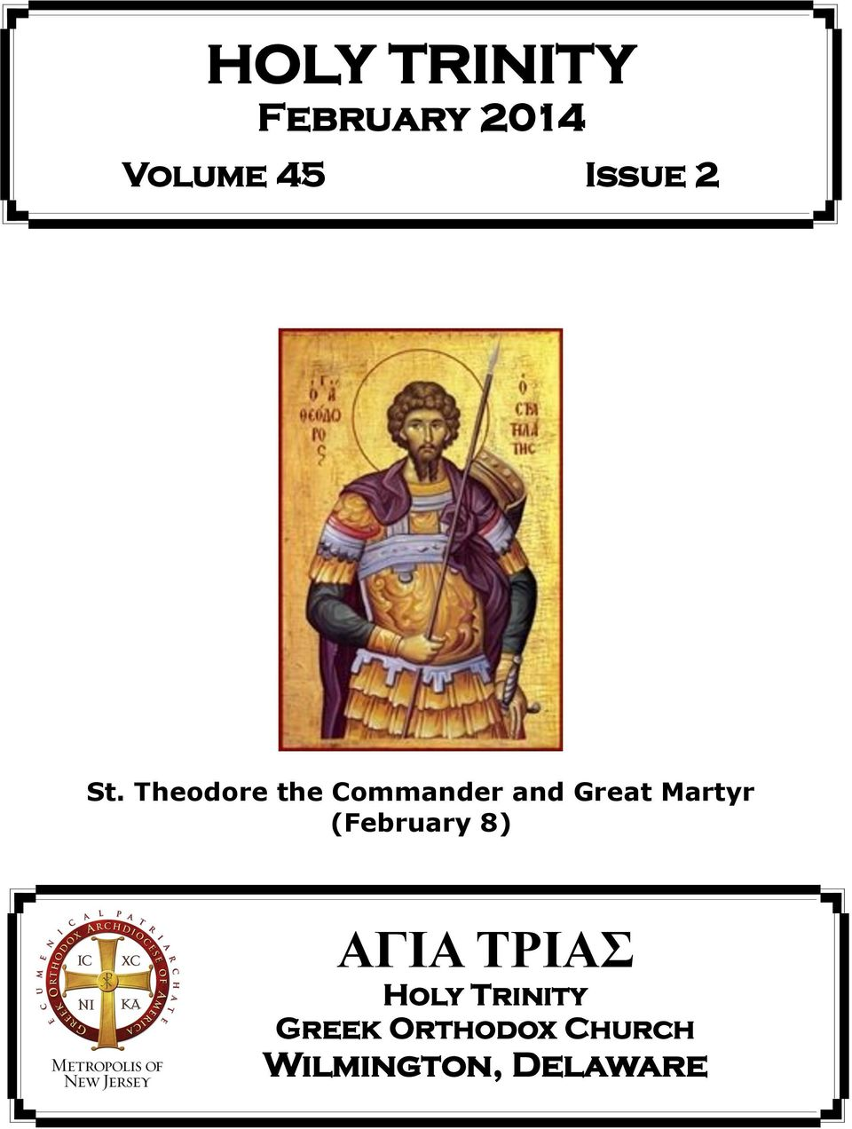 Theodore the Commander and Great Martyr