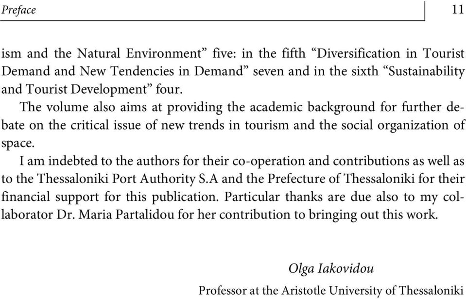 I am indebted to the authors for their co-operation and contributions as well as to the Thessaloniki Port Authority S.